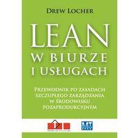Lean w biurze i usługach (9788377463611)