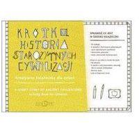 Krótka historia starożytnych cywilizacji - Diana Karpowicz