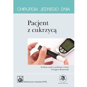 Pacjent z cukrzycą. Seria Chirurgia jednego dnia, Krasowski