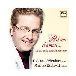 Le Piu Belle Canzone Italiane [CD] - Tadeusz Szlenkier, Mariusz Rutkowski, towar z kategorii: Muzyka klasyczna