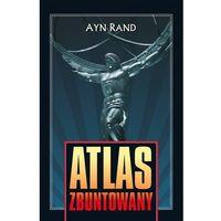 Atlas zbuntowany - Ayn Rand, pozycja z kategorii Poezja