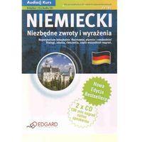 Niemiecki. Niezbędne Zwroty I Wyrażenia. Audio Kurs (Książka + 2 Cd). Nowa Edycja, Edgard