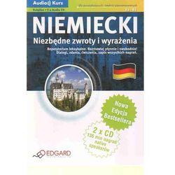 Niemiecki. Niezbędne Zwroty I Wyrażenia. Audio Kurs (Książka + 2 Cd). Nowa Edycja (Edgard)