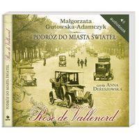 CD MP3 PODRÓŻ DO MIASTA ŚWIATEŁ ROSE DE VALLENORD TW (2013)