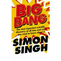 Big Bang The Most Important Scientific Discovery of All Time and Why You Need to Know About it, HarperCollins