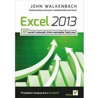 Excel 2013. 101 porad i sztuczek które oszczędzą Twój czas (264 str.)