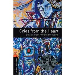 OXFORD BOOKWORMS LIBRARY New Edition 2 CRIES FROM THE HEART with AUDIO CD PACK (ilość stron 55)