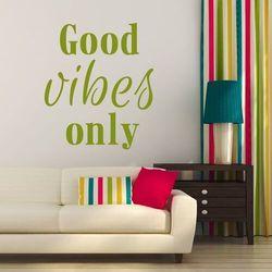Wally - piękno dekoracji Szablon do malowania good vibes only 2510