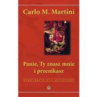 Panie, Ty znasz mnie i przenikasz - Carlo M. Martini