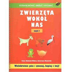 Zwierzęta wokół nas część 1, książka z kategorii Książki dla dzieci