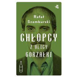Chłopcy z ulicy Gorzałki - Dostawa zamówienia do jednej ze 170 księgarni Matras za DARMO (ISBN 97883280209