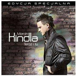 KINDLA, MARCIN - TERAZ I TU (EDYCJA SPECJALNA) Universal Music 0602537068968, kup u jednego z partnerów