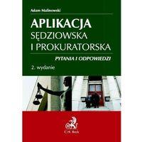 Aplikacja sędziowska i prokuratorska Pytania i odpowiedzi (656 str.)