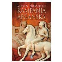KAMPANIA AFGAŃSKA Steven Pressfield (9788375100228)