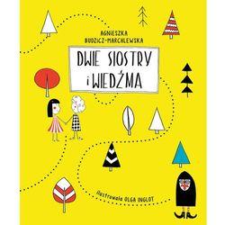 Dwie siostry i wiedźma - Wysyłka od 3,99 - porównuj ceny z wysyłką, książka z kategorii Fantastyka i sc