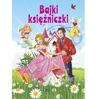 Bajki Księżniczki - Wysyłka od 3,99 - porównuj ceny z wysyłką, praca zbiorowa