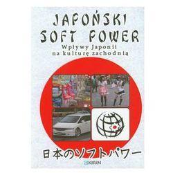 Japoński soft power (ISBN 9788392981763)