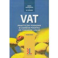 VAT. Praktyczny poradnik w zakresie podatku do towarów i usług, oprawa miękka