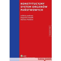 Konstytucyjny system organów państwowych [PRZEDSPRZEDAŻ] (ilość stron 384)