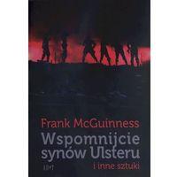 Wspomnijcie synów Ulsteru i inne sztuki, McGuinness Frank