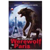 Amerykański wilkołak w paryżu (dvd) - anthony waller od producenta Richard claus
