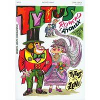 Tytus, Romek i A`Tomek - Księga 25. Tytus się żeni (48 str.)
