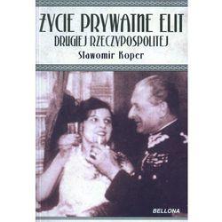 Życie prywatne elit Drugiej Rzeczypospolitej, rok wydania (2011)