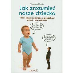 JAK ZROZUMIEĆ NASZE DZIECKO (oprawa miękka) (Książka) (kategoria: Pedagogika)