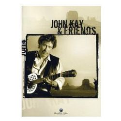 Kay, John & Friends - John Kay & Friends z kategorii Muzyczne DVD