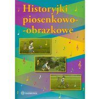 Historyjki piosenkowo obrazkowe + CD (2012)