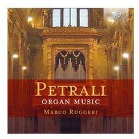 Petrali: Organ Music - Dostawa 0 zł