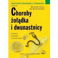 Choroby żołądka i dwunastnicy (130 str.)