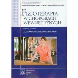 Fizjoterapia w chorobach wewnętrznych, książka w oprawie miękkej