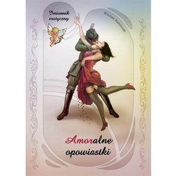 Amoralne opowiastki - Wacław Banaszek (kategoria: Humor, komedia, satyra)