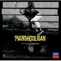 PIANOHOOLIGAN - EXPERIMENT PENDERECKI Universal Music 0028948101023