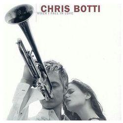 When I Fall In Love - Chris Botti - sprawdź w wybranym sklepie
