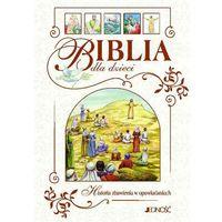 Biblia dla dzieci Historia zbawienia w opowiadaniach