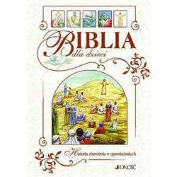 Biblia dla dzieci Historia zbawienia w opowiadaniach, książka z ISBN: 9788379711758