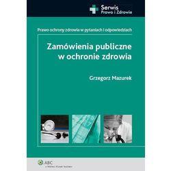 Zamówienia publiczne w ochronie zdrowia, pozycja wydawnicza