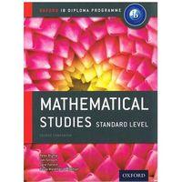 IB Mathematical Studies Sl Course Book: Oxford IB Diploma Pr
