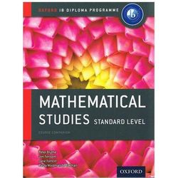 IB Mathematical Studies Sl Course Book: Oxford IB Diploma Pr (kategoria: Literatura obcojęzyczna)