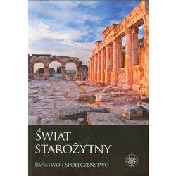 Świat starożytny. Państwo i społeczeństwo, książka w oprawie miękkej