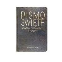 Pismo Święte Nowego Testamentu i Psalmy (kategoria: Książki religijne)