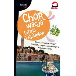 Chorwacja. Istria I Kvarner. Pascal Lajt (ilość stron 156)