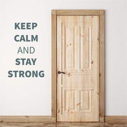 Wally - piękno dekoracji Szablon malarski sentencja keep calm and stay strong 1945