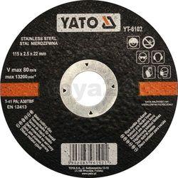 Tarcza do cięcia stali nierdzewnej 115x2,5x22 mm / YT-6102 / YATO - ZYSKAJ RABAT 30 ZŁ