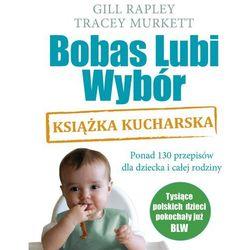 Bobas Lubi Wybór Książka kucharska, pozycja wydana w roku: 2012