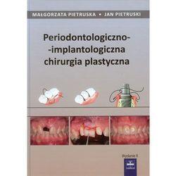 Periodontologiczno-implantoplogiczna chirurgia plastyczna (kategoria: Zdrowie, medycyna, uroda)