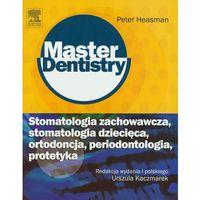 Stomatologia zachowawcza stomatologia dziecięca ortodoncja periodontologia protetyka (9788376092003)