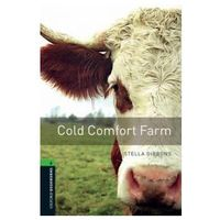 OXFORD BOOKWORMS LIBRARY New Edition 6 COLD COMFORT FARM (Oxford University Press)